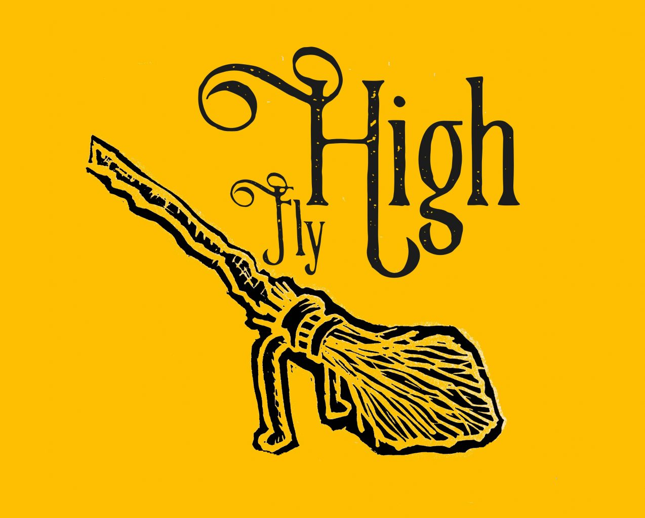lino print of Harry Potter's firebolt broomstick with quote 'Fly High'