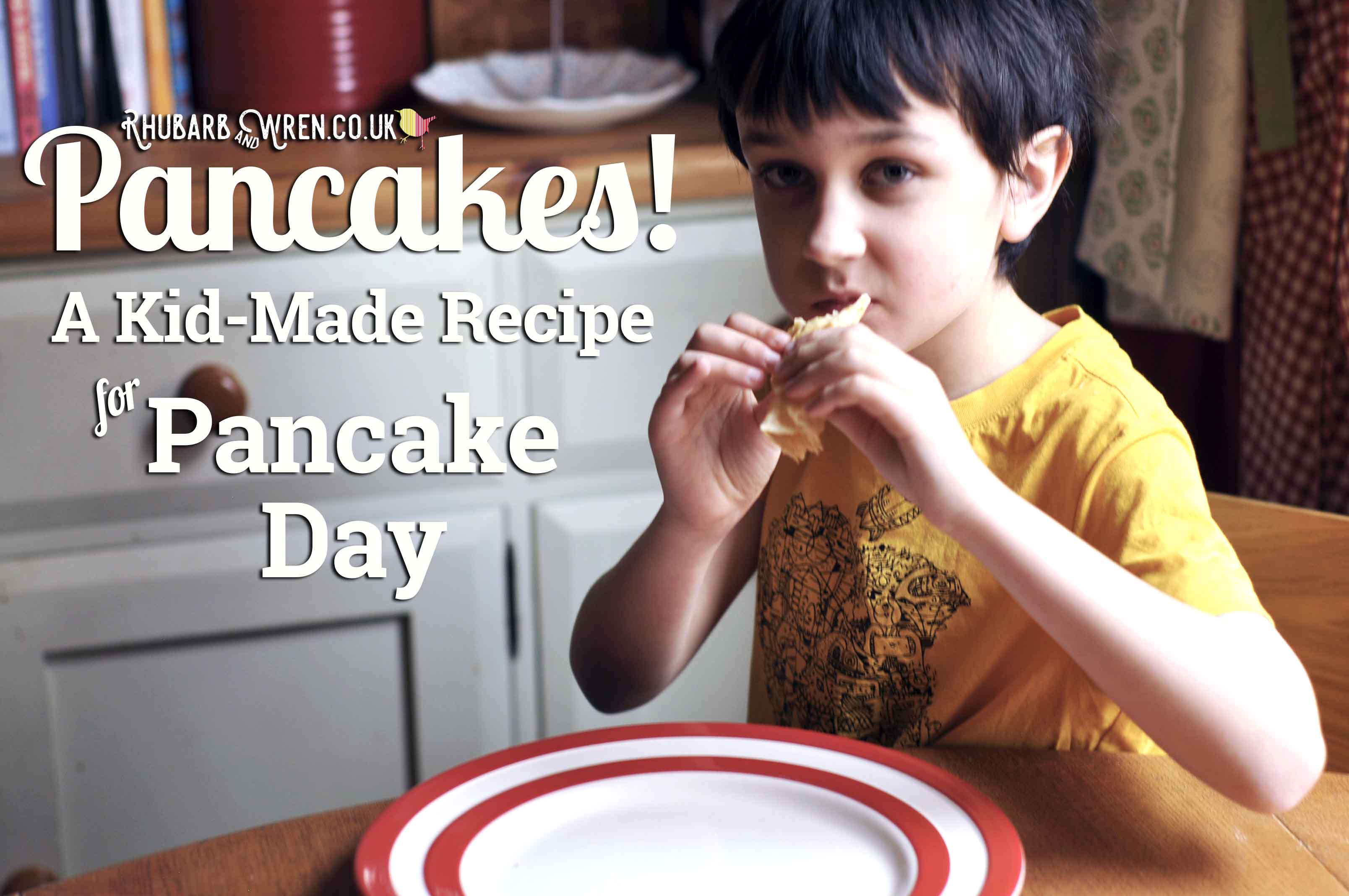 Pancakes! A Kid-Made Recipe for Pancake Day