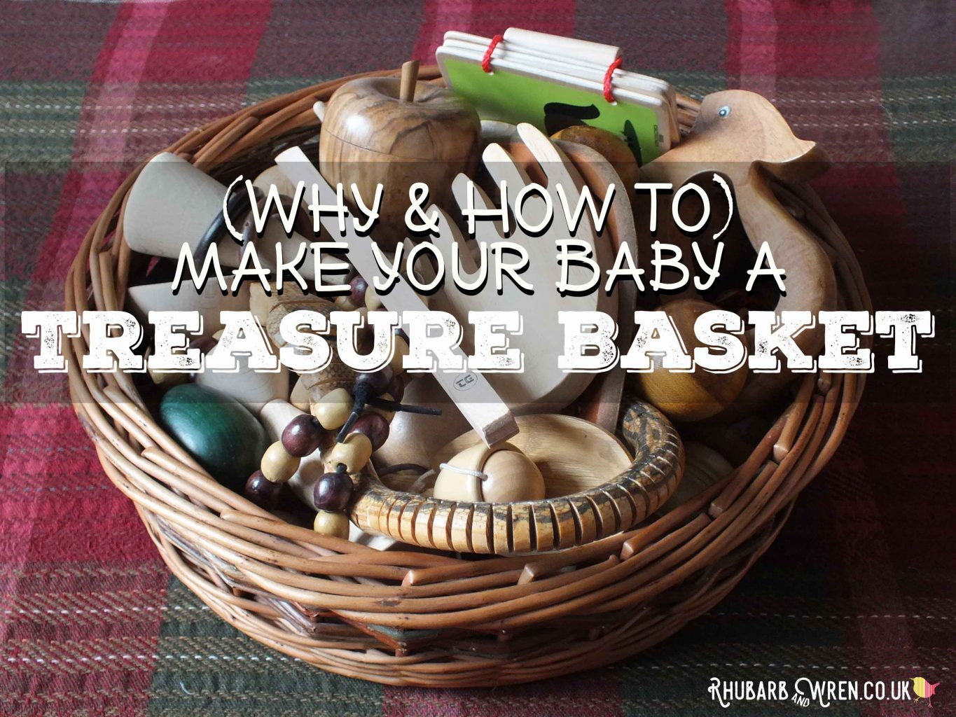 why and how to give your baby a treasure baskets
