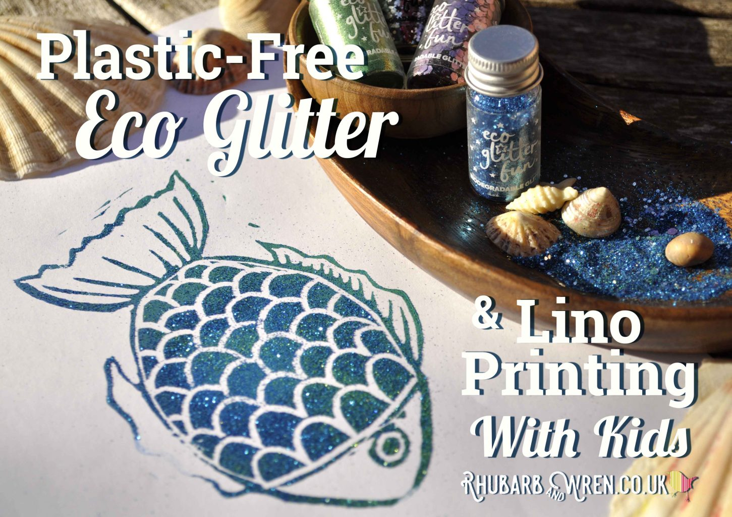 Eco Glitter Lino Printing with Kids - Rhubarb and Wren