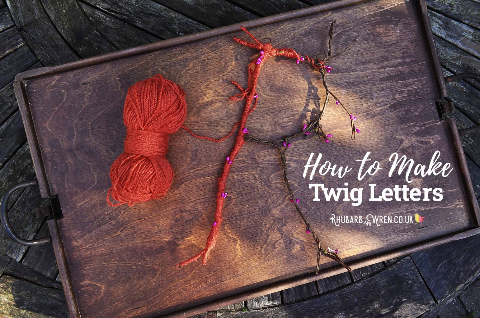 How to make twig letters by Rhubarb and Wren